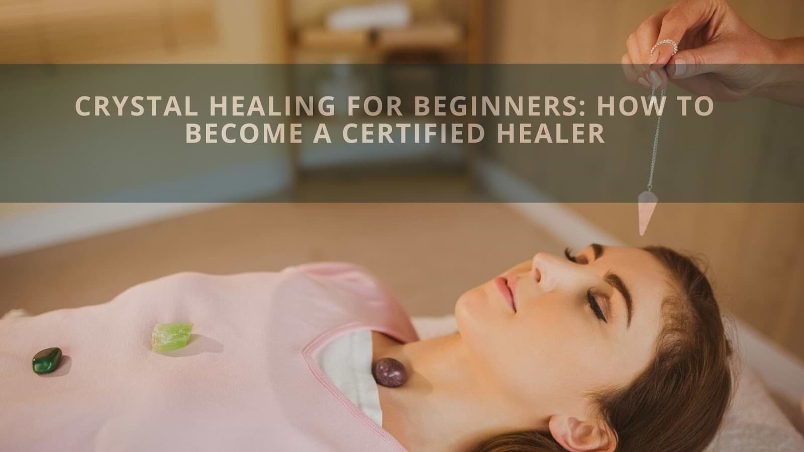 How to Become a Certified Healer